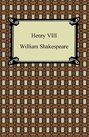 a brief review of william shakespeares henry viii Många uppgifter om william shakespeares liv är osäkra,  henrik viii 1612–13 (henry viii) poesi  the review of english studies 3.