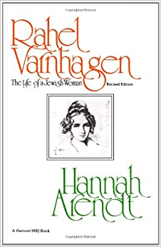 Rahel Varnhagen: The Life of a Jewish Woman-revised edition