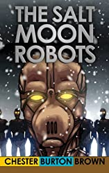 The Salt Moon Robots