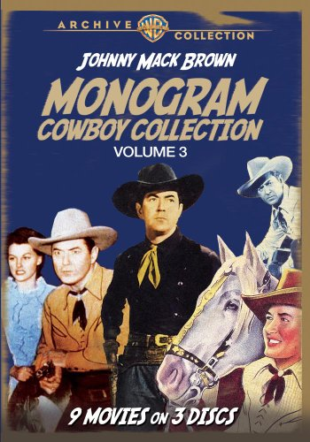 (Monogram Cowboy Collection Volume 3: Johnny Mack Brown Classics)