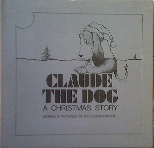 CLAUDE THE DOG RNF by Clarion Books