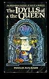 Idylls of the Queen, Phyllis Ann Karr, 0441358489
