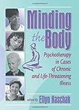 Minding the Body, Ellyn Kaschak, 0789013673