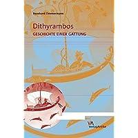 Dithyrambos. Geschichte einer Gattung