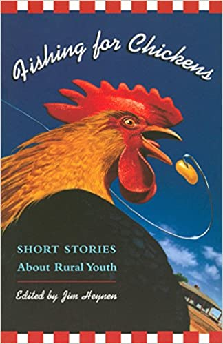 amazon com fishing for chickens short stories about rural youth