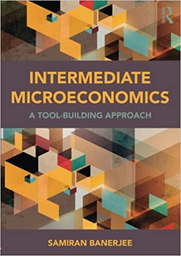 Intermediate Microeconomics: A Tool-Building Approach ...