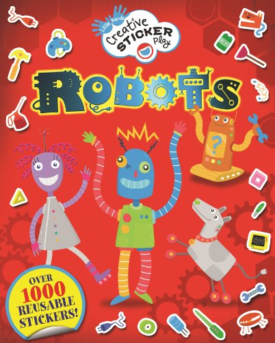 [Robots: Over 1000 Reusable Stickers! (Little Hands Creative Sticker Play)] (Robot Sticker)