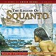 The Legend of Squanto (Radio Theatre)