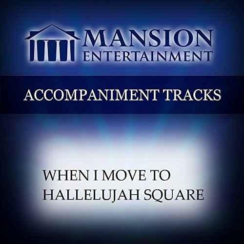 Price comparison product image When I Move To Hallelujah Square [Accompaniment/Performance Track]