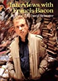 The Brutality of Fact: Interviews with Francis Bacon by David Sylvester (1987) Paperback