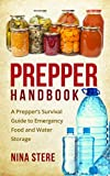 img - for Prepper Handbook: A Prepper s Survival Guide to Emergency Food and Water Storage book / textbook / text book