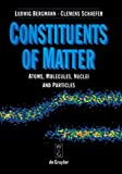 Constituents Matter Atoms, WILHELM, RAITH, 0849312027