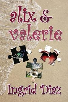 Alix & Valerie (English Edition) por [Diaz, Ingrid]