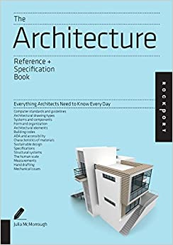 The Architecture Reference & Specification Book: Everything Architects Need to Know Every Day (Indispensable Guide)