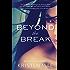 Beyond the Break: (Conch Garden Book 1)