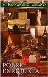 POBRE ENRIQUETA: Un viaje a París, un viaje al pasado.