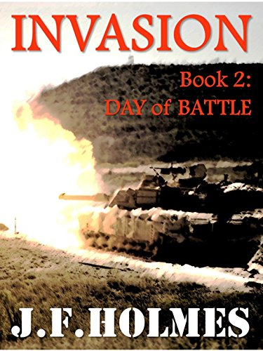 Amazon Invasion Book 2 Day Of Battle Ebook Jf Holmes