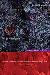 It's go in horizontal: Selected Poems, 1974–2006 (New California Poetry) Paperback