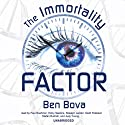 The Immortality Factor Audiobook by Ben Bova Narrated by Paul Boehmer, Holly Hawkins, Rosalyn Landor, Scott Peterson, Stefan Rudnicki, Judy Young, Kirk Miller