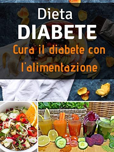 dieta per diabetici alimenti consigliati
