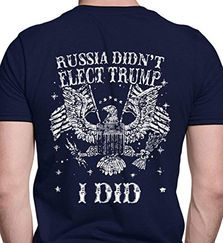 Russia Didn't Elect Trump. I Did. Navy/3XL Port & Co. T-Shirt. from Sons Of Liberty