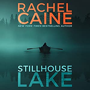 Stillhouse Lake Audiobook by Rachel Caine Narrated by Emily Sutton-Smith
