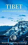 Tibet: A Photographic Journey