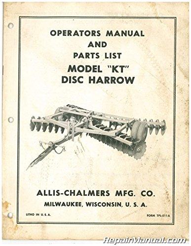 Ac P Tpl 511a Used Allis Chalmers Model Kt Disc Harrow Operators