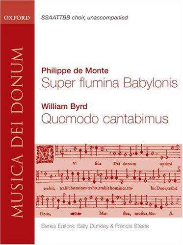 Download Super Flumina Babylonis and Quomodo Cantabimus: Vocal score (Musica dei Donum) pdf epub