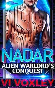 Nadar (Alien Warlord's Conquest Book 1)