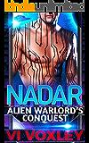Nadar: Alien Warlord's Conquest (SciFi Alien - Human Military Romance)