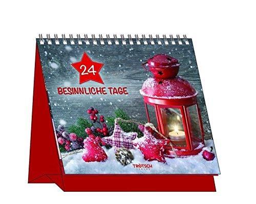 Adventskalender 24 besinnliche Tage Spiralbindung – Adventskalender, 1. September 2016 Trötsch Verlag Troetsch 3957743990 Geschenkband