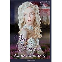 Pure of Heart (Pure Escapades) (Volume 1)