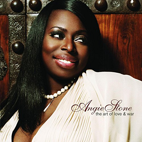 The Art Of Love & War (Best Of Angie Stone)