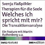 Download Welches ich spricht mit mir? Die Transaktionsanalyse (Therapien für die Seele) in PDF ePUB Free Online