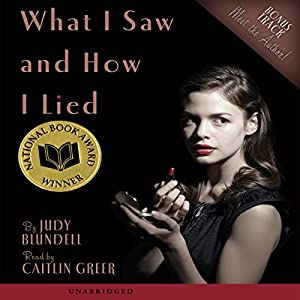 What I Saw and How I Lied  Audiobook