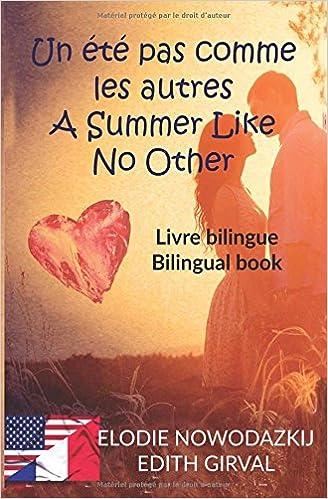 Livre gratuits en ligne Un été pas comme les autres - A Summer Like No Other: Livre Bilingue - Bilingual pdf, epub ebook