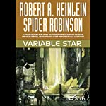 Variable Star | Robert A. Heinlein,Spider Robinson