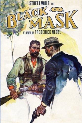 Street Wolf: The Black Mask Stories of Frederick Nebel (Frederick Nebel Library)