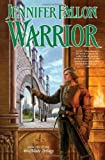 img - for Warrior (The Hythrun Chronicles: Wolfblade Trilogy, Book 2) book / textbook / text book