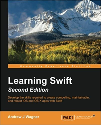 Learning Swift - Second Edition ISBN-13 9781785887512