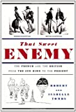 That Sweet Enemy, Robert Tombs and Isabelle Tombs, 1400040248