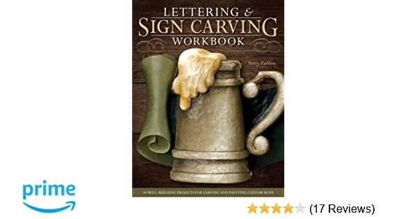 Lettering & sign carving workbook: 10 skill building projects for