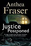 Justice Postponed: A Rona Parish mystery