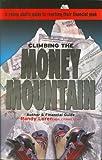 Climbing the Money Mountain, Randy Loren, 0979763614