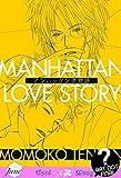 Manhattan Love Story (Yaoi) by Momoko Tenzen (2009-04-08)