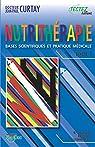 Nutrithérapie - Bases scientifiques et pratique médicale - Tomes 1 et 2 par Curtay