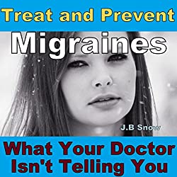 Treat and Prevent Migraines