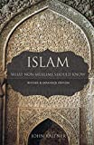 Islam: What Non-Muslims Should Know, Revised and