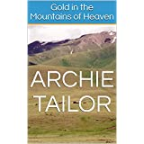 Gold in the Mountains of Heaven (A Nick Alan International Adventure Thriller Book 1)